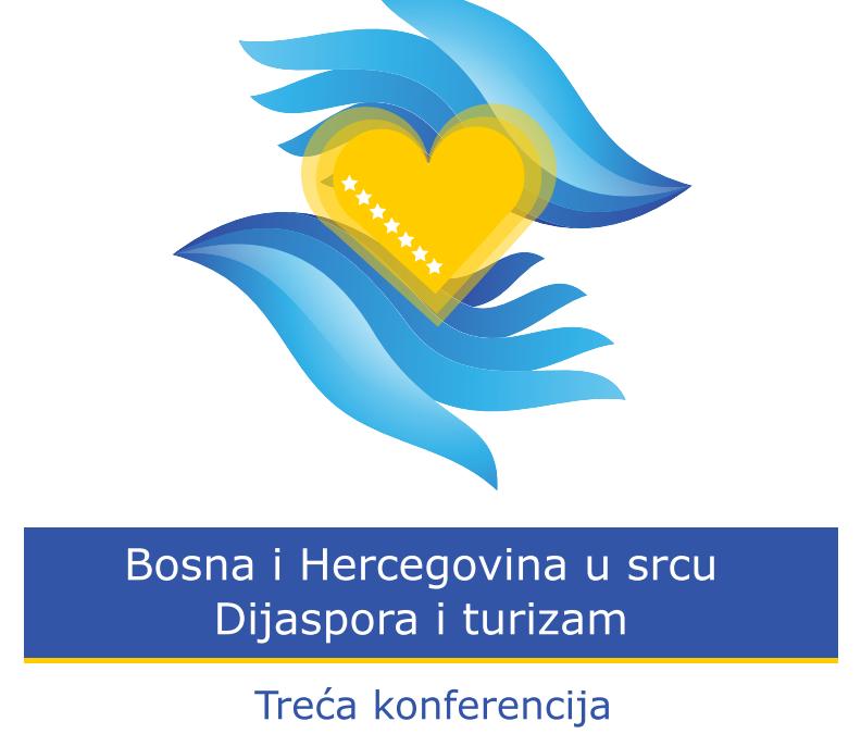 """Poziv za učešće na Trećoj konferenciji dijaspore iz Bosne i Hercegovine """"Bosna i Hercegovina u srcu: Dijaspora i turizam"""""""